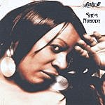 Lady-D She's Nobody