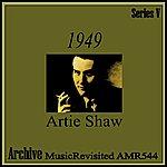 Artie Shaw 1949