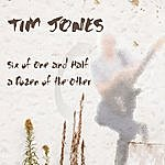 Tim Jones Six Of One And Half A Dozen Of The Other