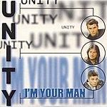 Unity I'm Your Man