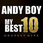 Andy Boy My Best 10 ' Greatest Hits'