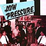 Low Pressure Low Pressure