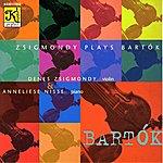 Denes Zsigmondy Bartok: Violin Sonatas