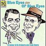 Si Zentner Si Zentner Orchestra: Blue Eyes Plays Ol' Blue Eyes