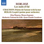 Jean-Claude Casadesus Berlioz: Nuits D'ete (Les) / Chausson: Poeme De L'amour Et De La Mer / Dukas: La Peri