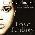 Carol Johnson Love Fantasy