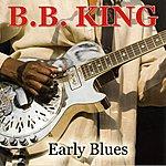 B.B. King Early Blues