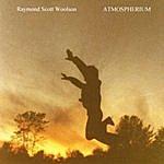 Raymond Scott Woolson Atmospherium