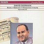 David Oistrakh Debussy/Ravel/Ysaÿe: Violin Sonatas/Prokofiev: 5 Mélodies