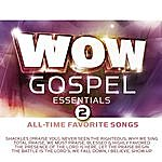 Byron Cage Wow Gospel Essentials 2 All-Time Favorite Songs