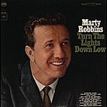 Marty Robbins Turn The Lights Down Low