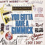 Brent Barrett Celebrate Broadway, Vol. 2: You Gotta Have A Gimmick
