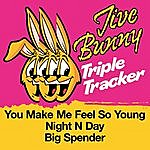 Jive Bunny & The Master Mixers Jive Bunny Triple Tracker: You Make Me Feel So Young / Night N Day / Big Spender