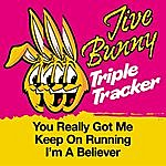 Jive Bunny & The Master Mixers Jive Bunny Triple Tracker: You Really Got Me / Keep On Running / I'm A Believer
