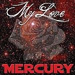 Mercury My Love