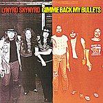 Lynyrd Skynyrd Gimme Back My Bullets (Reissue)