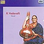 R. Vedavalli R.Vedavalli -Vocal