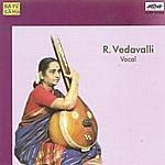 R. Vedavalli R.Vedavalli-Vocal