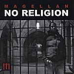 Magellan No Religion