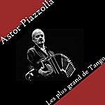 Astor Piazzolla Astor Piazzolla - Les Plus Grand De Tango