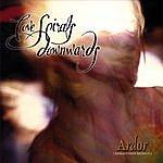 Love Spirals Downwards Ardor [Remastered Reissue]