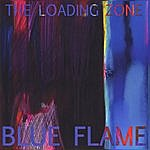 The Loading Zone Blue Flame