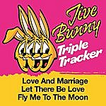 Jive Bunny & The Master Mixers Jive Bunny Triple Tracker: Love And Marriage / Let There Be Love / Fly Me To The Moon