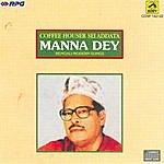 Manna Dey Coffee Houser Sei Addata -Manna Dey