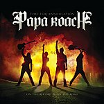 Papa Roach Time For Annihilation... On The Record & On The Road