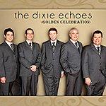 Dixie Echoes Golden Celebration