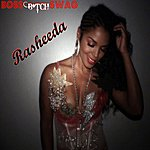 Rasheeda Boss B*tch Swag - Single