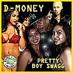 D Money Pretty Boy Swagg - Single