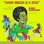 Boris Gardiner Every Nigger Is A Star