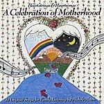 """Michele Mauro Heartstrings & Heartsongs """"A Celebration Of Motherhood"""""""