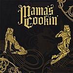 Mama's Cookin' Mama's Cookin'