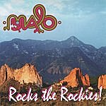 Malo Malo Rocks The Rockies