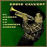 Eddie Calvert Vintage Music No. 117 - Lp: The Man With The Golden Trumpet