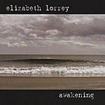Elizabeth Lorrey Awakening