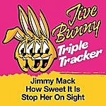 Jive Bunny & The Master Mixers Jive Bunny Triple Tracker: Jimmy Mack / How Sweet It Is / Stop Her On Sight