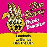 Jive Bunny & The Master Mixers Jive Bunny Triple Tracker: Lambada / La Bamba / Can The Can