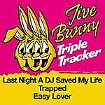 Jive Bunny & The Master Mixers Jive Bunny Triple Tracker: Last Night A Dj Saved My Life / Trapped / Easy Lover
