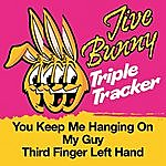 Jive Bunny & The Master Mixers Jive Bunny Triple Tracker: You Keep Me Hanging On / My Guy / Third Finger Left Hand