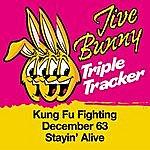 Jive Bunny & The Master Mixers Jive Bunny Triple Tracker: Kung Fu Fighting / December 63 / Stayin' Alive