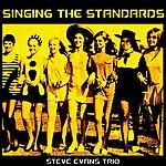 Steve Evans Singing The Standards