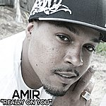 Amir Really On You