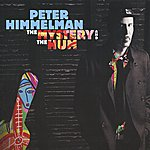 Peter Himmelman The Mystery And The Hum