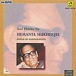 Hemanta Mukherjee Ami Phiirbo Na - Hemanta Mukharjee