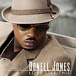 Donell Jones Love Like This