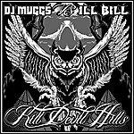 DJ Muggs Kill Devil Hills