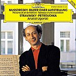 "Anatol Ugorski Mussorgsky: Pictures At An Exhibition / Stravinsky: Three Movements From ""Petrushka"""